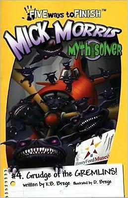 Mick Morris Myth Solver #4 (Grudge of the Gremlins)