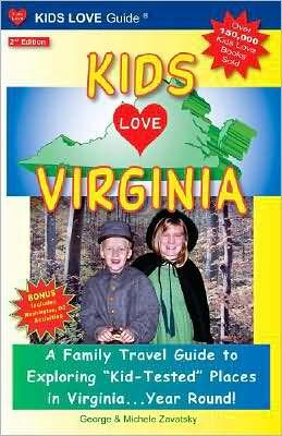Kids Love Virginia, 2nd edition