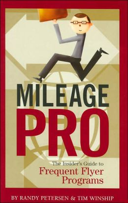 Mileage Pro: The Insiders Guide to Frequent Flyer Program