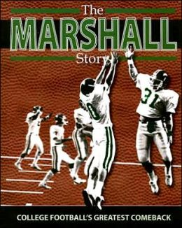 Marshall Story: College Football's Greatest Comeback