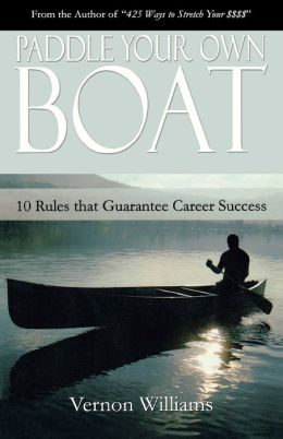 Paddle Your Own Boat: 10 Rules That Guar