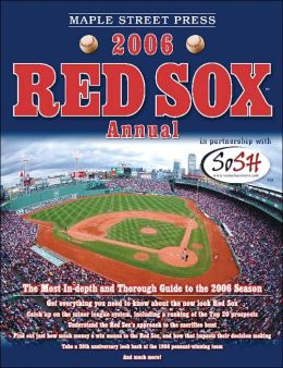 Maple Street Press 2006 Red Sox? Annual