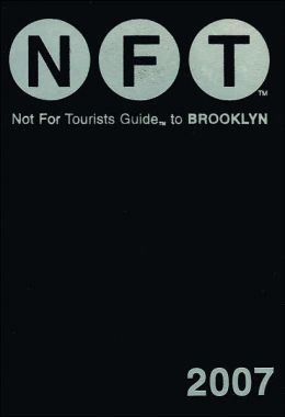 Not for Tourists Guide to Brooklyn 2007