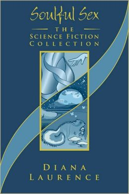 Soulful Sex: The Science Fiction Collection: the Science Fiction Collection