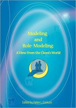 Modeling and Role-Modeling: A View from the Client's World: A View from the Client's World
