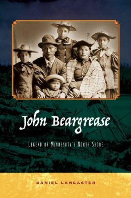 John Beargrease: Legend of Minnesota's North Shore
