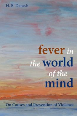 Fever in the World of the Mind