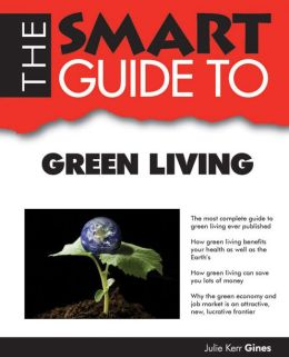 Smart Guide to Green Living
