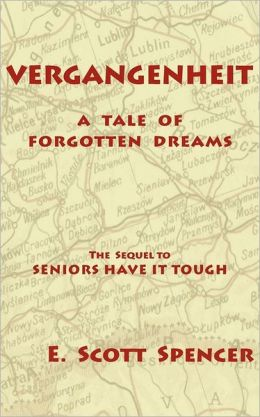 Vergangenheit, A Tale Of Forgotten Dreams