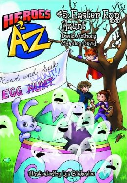 Heroes A2Z #5: (Heroes a to Z): Easter Egg Haunt