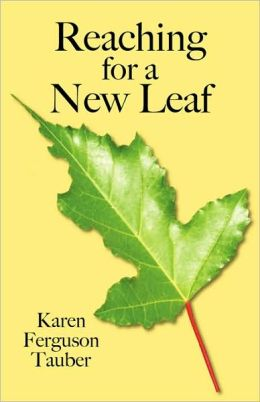 Reaching for a New Leaf