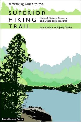Walking Guide To Superior Hiking Trail