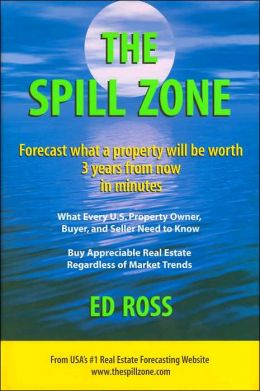 The Spill Zone: Forecast What a Property Will be Worth 3 Years from Now in Minutes