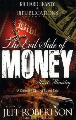 The Evil Side of Money