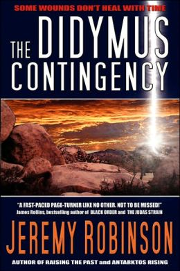 The Didymus Contingency: A Time Travel Thriller