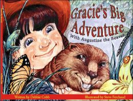 Gracie's Big Adventure... with Augustine the Beaver