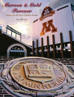 Maroon & Gold Forever: Celebrating 125 Years of Gopher Football