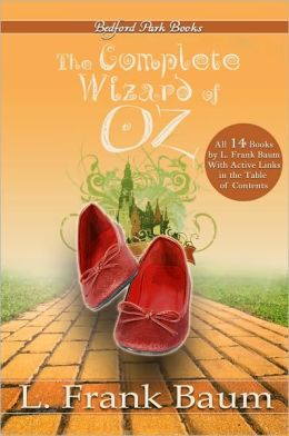The Complete Wizard of Oz Collection (With Active Table and Contents)