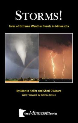 Storms: Tales of Extreme Weather Events in Minnesota