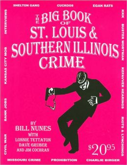 Big Book of St. Louis & Southern II Crime