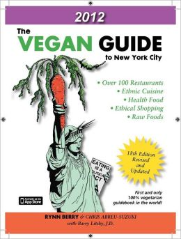 The Vegan Guide to New York City 2012
