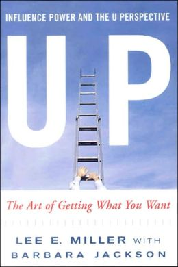 Up Influence, Power and the U Perspective: The Art of Getting What You Want