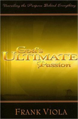 God's Ultimate Passion