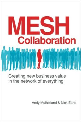 Mesh Collaboration: Creating new business value in the network of Everything
