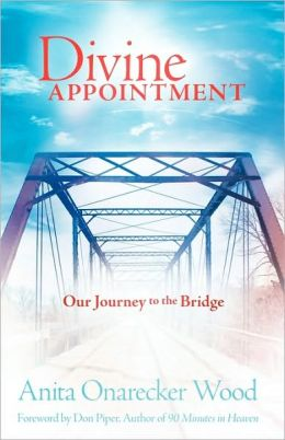 Divine Appointment: Our Journey to the Bridge