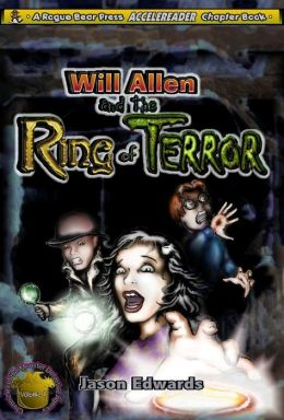 Will Allen and the Ring of Terror: Chronicles of the Monster Detective Agency Volume 2