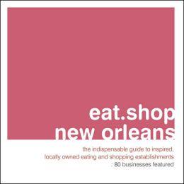 eat.shop.new orleans