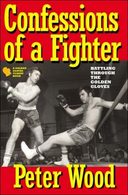Confessions of a Fighter: Battling through the New York Golden Gloves