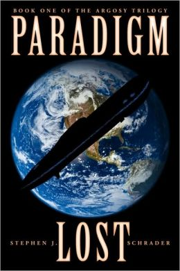 Paradigm Lost: Book 1 of the Argosy Trilogy