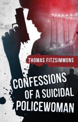 Confessions Of A Suicidal Policewoman