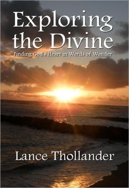 Exploring the Divine: Finding God's Heart in Words of Wonder