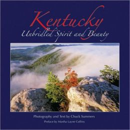 Kentucky: Unbridled Spirit and Beauty
