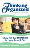 Thinking Organized for Parents and Children by Rhona Gordon