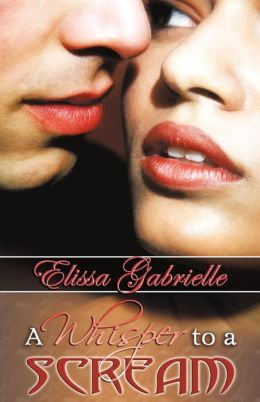 A Whisper To A Scream (Peace In The Storm Publishing Presents)