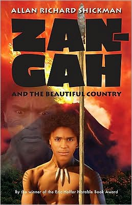 Zan-Gah and the Beautiful Country