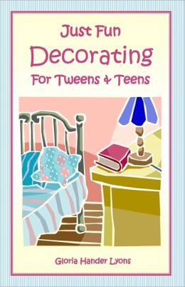 Just Fun Decorating For Tweens & Teens
