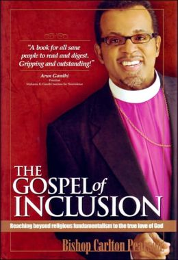 Gospel of Inclusion: Reaching beyond Religious Fundamentalism to the True Love of God
