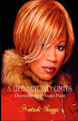 A Life Beyond Limits: Overcoming Private Pain