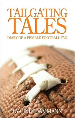 Tailgating Tales: Diary of a Female Football Fan