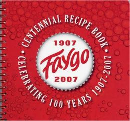 Faygo Beverages' Centennial Recipe Book