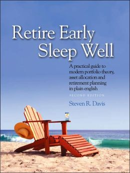 Retire Early Sleep Well