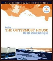 Outermost House: A Year of Life on the Great Beach
