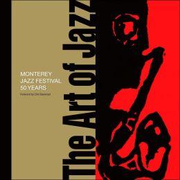 Art of Jazz: Monterey Jazz Festival 50 Years
