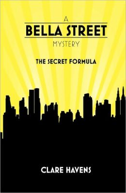 A Bella Street Mystery: The Secret Formula