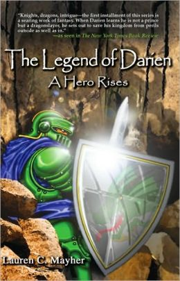 The Legend of Darien: A Hero Rises: Book 1