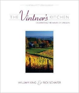 The Vintner's Kitchen: Celebrating the Wines of Oregon